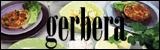 Gerbera : Gerbera startades 2006 med idén om att kombinera Medelhavets spännande matkultur och färgstark svensk design med produkter som tål att användas vid varje måltid, vardag som fest.  Vi älskar faktiskt färg, och det unika man finner i något handgjort. Vi vill göra ditt matbord gladare. Med tiden har den böljande kanten som kommit att bli Gerberas kännetecken blivit allt mer vanligt i köken. Våra produkter finns nu hos återförsäljare över hela världen, men vi hoppas att de når fram till just dig.